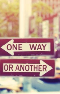 One Way Or Another - Chapta One ;) - OverTheRainbow12 This is my book on Wattpad! plz read it!!