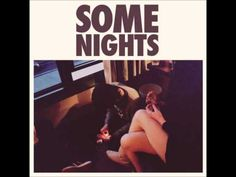 The second album of probably my favourite band at the moment, Some Nights by Fun.  1-Some Nights (Intro) (0:00) 2-Some Nights (2:15) 3-We Are Young (6:53) 4-Carry On (11:05) 5-It Gets Better (15:43) 6-Why Am I The One (19:19) 7-All Alone (23:32) 8-All Alright (27:10) 9-One Foot (31:07) 10-Stars (34:40) 11-Out On The Town (41:31)  Thanks to MrRar...