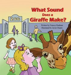 What Sound Does a Giraffe Make? by Frances Rudman   MagicBlox Online Kid's Book