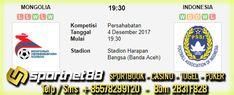 Prediksi Skor Bola Mongolia vs Indonesia 4 Des 2017 Persahabatan di Stadion Harapan Bangsa (Banda Aceh) pada hari Senin jam 19:30 dan akan di siarkan langsung di bein Sport 2