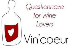 Questionnaire for Wine Lovers Vin'coeur