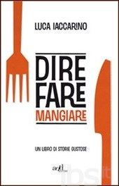 #Dire fare mangiare. un libro di storie editore Add editore  ad Euro 11.25 in #Add editore #Libri cucina cibi e bevande