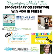 Really good organizing blog, Organizing Made Fun, is giving away great prizes to celebrate a blogversary!