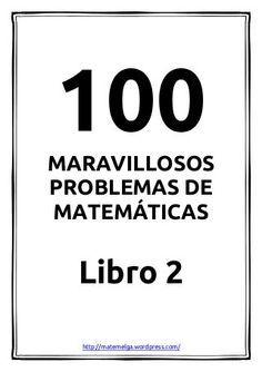 100 problemas maravillosos de matemáticas/ - Libro 2