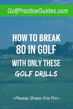 Want to break 80 in golf? Use these practice drills in your practice plan routine. They'll boost your short game, putting, chipping skills. Stop by GolfPracticeGuides.com for more helpful golf tips for beginners and advanced golfers.