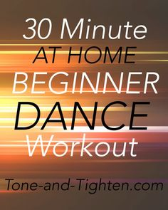 30 Minute At Home Beginner Dance Workout on Tone-and-Tighten