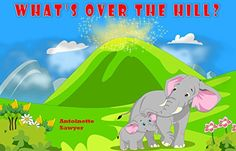 Childrens Book Whats Over The Hill *** You can find out more details at the link of the image.