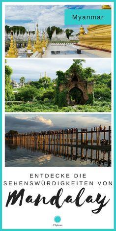 Mandalay ist eines der absoluten Highlights in Myanmar. Wir geben dir die besten Tipps und zeigen dir die Sehenswürdigkeiten in Mandalay und Umgebung.