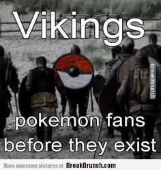 Funny vikings Memes   Vikings are pokemon fans before it was cool – LOL and Funny Picture ...