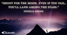 """""""Shoot for the moon, even if you fail, you'll land among the stars. Career Quotes, Wednesday Wisdom, Fails, Moon, Inspirational, Stars, The Moon, Make Mistakes, Sterne"""
