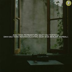 31 Ideas Quotes Indonesia Cinta Sahabat For 2019 Quotes Sahabat, Christ Quotes, Text Quotes, Mood Quotes, Music Quotes, Happy Quotes, Life Quotes, Cute Quotes For Kids, Perspective Quotes