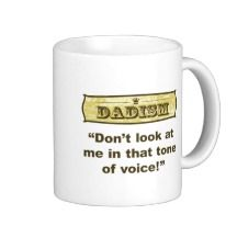 Shop Dadism - Don't look at me in that tone of voice! Coffee Mug created by dadism. Tone Of Voice, The Voice, Look At Me, Gifts For Father, Photo Mugs, Coffee Mugs, Make It Yourself, Tableware, Pta