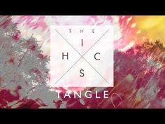 The Hics - Tangle **