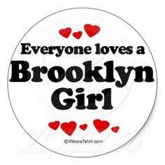 Everyone Loves a Brooklyn Girl |  Stickers