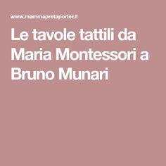 Le tavole tattili da Maria Montessori a Bruno Munari