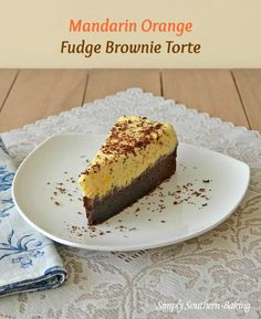Mandarin Orange Fudge Brownie Torte from www.SimplySouthernBaking.com #FWConf13 #DixieCrystals #Dessert