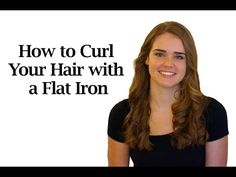 How to curl your hair with a flat iron - We're Calling Shenanigans