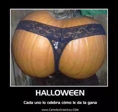 ¿Halloween?, Cada uno lo celebra como le de la gana #CartelesCreativos #Desmotivaciones