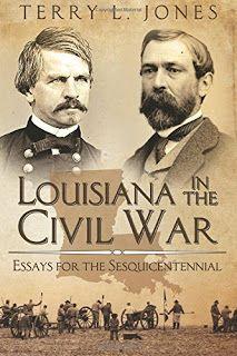 "Louisiana Book UL-Monroe history professor Terry L. Jones has published ""Louisiana in the Civil War,"" born from columns written during the last few years,"
