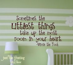 Winnie The Pooh Quote Vinyl Lettering - Vinyl Decal -Great for a baby boy or girl nursery (Larger Size). $22.00, via Etsy.