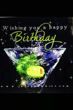 41 Birthday Drinks Ideas Birthday Images Happy Birthday Images Happy Birthday Cards