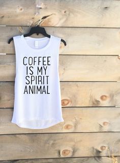 Coffee is my spirit animal Ultra soft Ladies muscle tank barre tank top workout tank gym tank Fits tts