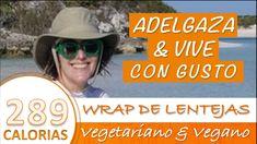 WRAP DE LENTEJAS | RECETA VEGETARIANA Y VEGANA | BAJO EN CALORIAS