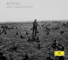 Anna Thorvaldsdottir - Aerial (Deutsche Grammophon)