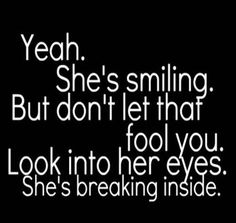 Shes Smiling love love quotes quotes quote sad hurt in love love quote sad quote…