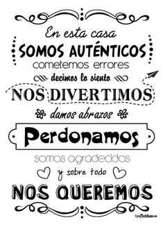 Frase-regalo-para-la-familia-001 Mr Wonderful, Mason Jars, Coaching, Family Rules, Spanish Quotes, Home Deco, Retro, Best Quotes, Inspirational Quotes