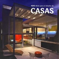 100 ideas para el diseño de casas Ana G. Cañizares Ilusbooks #libros #arquitectura Pergola, Houses, Outdoor Structures, Books, Ideas, Projects, 21st Century, Home Layouts, Buildings