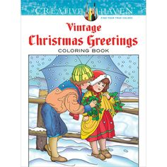 Creative Haven: Vintage Christmas Coloring Book