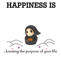 The purpose of life!   #PurposeOfLife #Happiness #Islam
