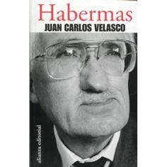Habermas :  el uso público de la razón / Juan Carlos Velasco