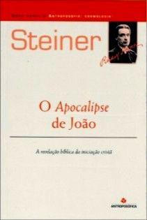 O APOCALIPSE DE JOÃO - Rudolf Steiner
