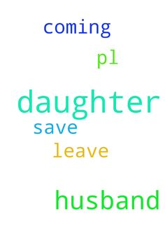 Please god my daughter husband is not - Please god my daughter husband is not coming he leave her pl god save my daughter  Posted at: https://prayerrequest.com/t/THP #pray #prayer #request #prayerrequest