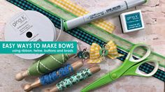 Easy Ways to Make Bows