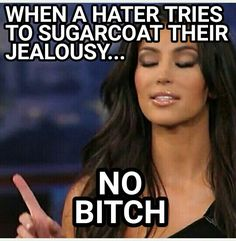 Kim Kardashian meme  No Bitch!