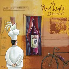 'Red Light District' by Frans Groenewald Chefs, Decoupage Printables, South African Artists, Africa Art, Wine Art, Classic Paintings, In Vino Veritas, Le Chef, Wine And Spirits