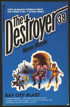 THE DESTROYER by Richard Sapir and Warren Murphy. #38 BAY CITY BLAST: Paperback, FN+, (Published 1979) May 1981, 2nd Printing, Pinnacle Books, $5