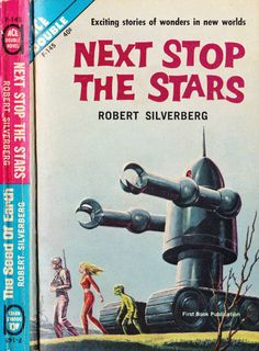 scificovers:  Ace Double F-145:Next Stop the Stars by Robert Silverberg 1962. Cover artist unknown.
