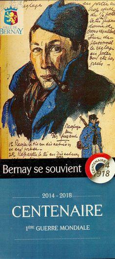 """""""Centenaire de la grande guerre"""" Fêté à Bernay..."""