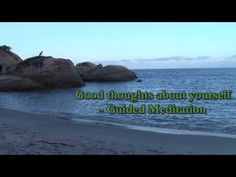 Good thoughts about yourself - Guided meditation