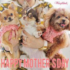 WOOFLINK - Hip designer dog clothes: HAPPY MOTHER'S DAY ♥