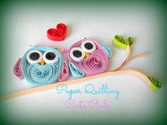 A tutorial on how to make cute owl designs with quilling paper.