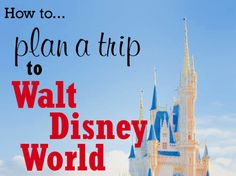 How to Plan a WDW Trip (6 steps) #DisneyWorld