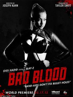 Premier: Gigi Hadid, 20, staring as Slay-Z in Bad Blood music video premiering on May 17...