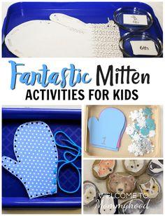 The Mitten Activities for Kids
