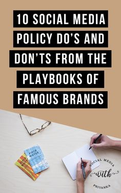 10 social media policy do's and don'ts from the playbooks of world famous brands. // Social Media with Priyanka // Bespoke Online Marketing Solutions and Social Media Consulting for Small Businesses and Solopreneurs
