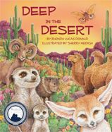Catchy desert twists on traditional children's songs and poems will have children chiming in about cactuses, camels, and more as they learn about the desert habitat and its flora and fauna.